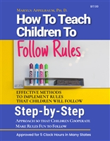 How to Teach Kids to Follow Rules<BR> 5 Clock Hours
