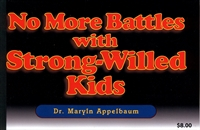 No More Battles with Strong-Willed Kids - 3 CDA Clock Hours