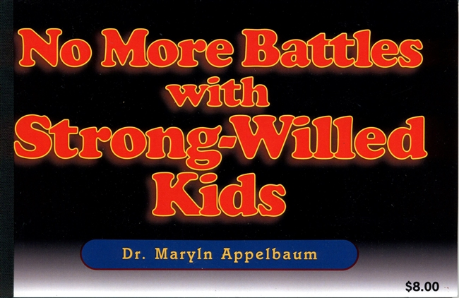 No More Battles with Strong-Willed Kids<BR> 3 Clock Hours