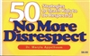 No More Disrespect: 50 Strategies to Teach Kids Respect-Earn 3 Clock Hours in most States
