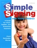 Simple Signing with Young Children | A Guide for Teachers