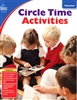 Circle Time Activities: Social & Emotional Development for Kids-Earn 6 Clock Hours in Many States