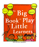 Big Book of Play for Little Learners