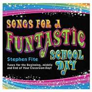 Songs for a Funtastic School Day | Kid's Songs for Classrooms