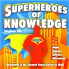 Superheros of Knowledge: Early Childhood Development