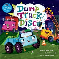 Dump Truck Disco | Music Book & CD for Childhood Development