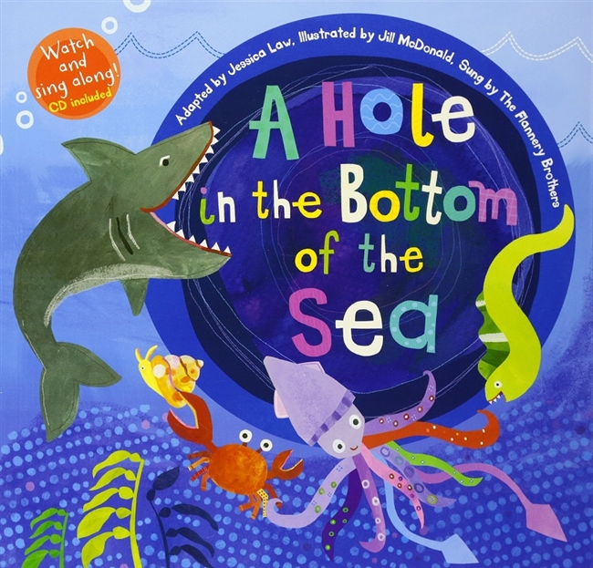 A Hole in the Bottom of the Sea | Music Book & CD for Childhood Development