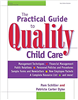 The Practical Guide to Quality Childcare for Administrators