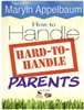 How to Handle Hard to Handle Parents | Positive Partnering