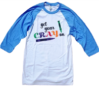 Teacher T-shirts: Get Your Cray On T Shirt