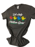 We Help Children Grow Shirt