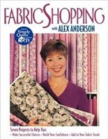 Fabric Shopping with Alex Anderson