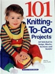 101 Knitting-To-Go Projects by Jeanne Stauffer