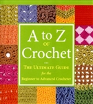 A to Z of Crochet: The Ultimate Guide