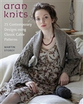 Aran Knits:  25 Contemporary Designs Using Classic Cable Patterns