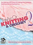 The Art of Knitting & Crochet 2