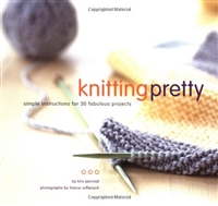 Knitting Pretty by Kris Percival