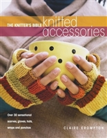 The Knitter's Bible:  Knitted Accessories