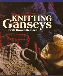 Knitting Ganseys by Beth Brown-Reinsel