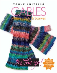 Vogue Knitting On The Go: Cables