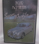 Jaguar Mk 2 Saloons - Super Profile - Paul Skilleter