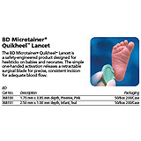 BD MICROTAINER QuikHeel Infant Lancet,Teal,1.0mm ID,2.5mm IL, 50/box, 4 box/case. MFID: 368101