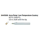 "Accu-Temp Low Temperature Cautery, 677ºC (1250ºF), ½"" shaft, Fine Tip. MFID: 8441000"