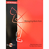 MANAGING BACK PAIN. Self-Help Manual by H. Duane Saunders. MFID: 630309-001