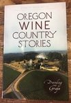 Oregon Wine Country Stories