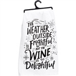 Wine Is Delightful Towel