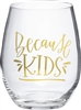 Because Kids Stemless