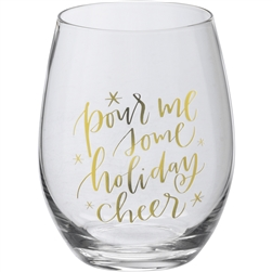 Pour Me Some Holiday Cheer Stemless