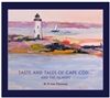 Taste and Tales of Cape Cod Cookbook: P. Ann Pieroway | a cookbook with 150 irresistible recipes from Cape Cod and the Islands, culled from inns, restaurants, bed & breakfasts | LaBelle's General Store