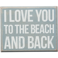 I Love You to the Beach and Back...I really, really do | LaBelle's General Store