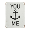 You Anchor Me Metal Sign | LaBelle Cape Cod