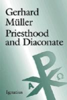 Priesthood and Diaconate by Gerhard Müller