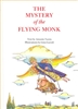 The Mystery of the Flying Monk