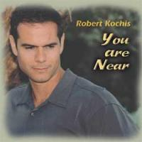 Robert Kochis: You Are Near CD