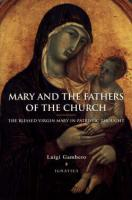 Mary and the Fathers of the Church by Luigi Gambero