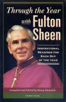 Through the Year with Fulton Sheen by Henry Dieterich