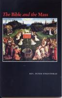The Bible and the Mass by Rev. Peter Stravinskas - Catholic Mass Book, Paperback, 123 pp.