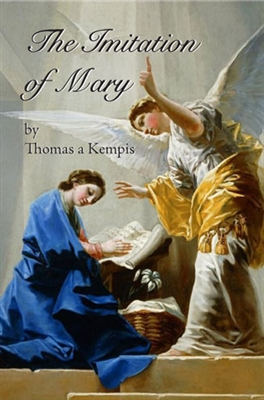 The Imitation of Mary by Thomas a Kempis 10230