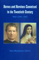 Heroes and Heroines Canonized in the Twentieth Century by Sister MaryTherese - Catholic Saint Book, 150pp.