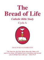 The Bread of Life: Catholic Bible Study Cycle A