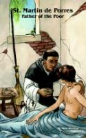 St. Martin de Porres: Father of the Poor by Theo Stearns