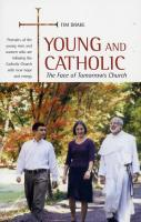 Young and Catholic: The Face of Tomorrow's Church by Tim Drake