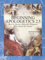 Beginning Apologetics 2.5 by Fr. Frank Chacon - Softcover book, 40 pp.