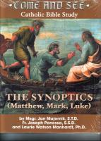 Come and See, Catholic Bible Study, the Synoptics (Matthew, Mark, Luke) by Msgr. Jan Majernik, Fr. Joseph Ponessa, and Laurie Watson Manhardt