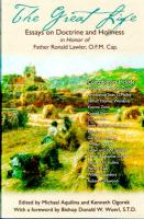 The Great Life, Essays on Doctrine and Holiness in Honor of Fr. Ronald Lawler