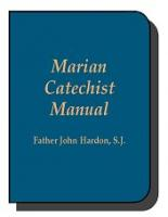 Marian Catechist Manual by Fr. Hardon